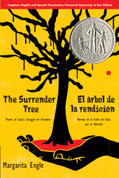 The Surrender Tree: Poems of Cuba's Struggle for Freedom/El árbol de la rendición: Poemas de la lucha de Cuba por su libertad