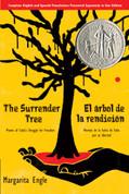 The Surrender Tree: Poems of Cuba's Struggle for Freedom/El árbol de la rendición: Poemas de la lucha de Cuba por su libertad