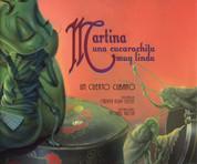 Martina, una cucarachita muy linda - Martina, the Beatiful Cockroach
