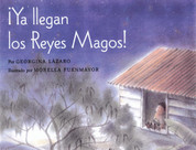 ¡Ya llegan los Reyes Magos! - The Three Kings Are Here!