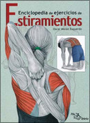 Enciclopedia de ejercicios de estiramientos - Encyclopedia of Stretching