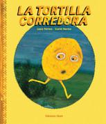 La tortilla corredora - The Runaway Tortilla