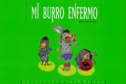 Mi burro enfermo - My Sick Donkey