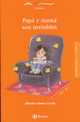Papá y mamá son invisibles - Mom and Dad Are Invisible