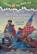 Guerra revolucionaria en miércoles - Revolutionary War on Wednesday