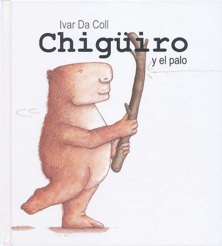 Chigüiro y el palo - Chiguiro and the Stick