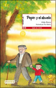 Pepin y el abuelo - Pepín and His Grandfather
