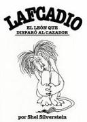Lafcadio, el leon que disparó al cazador - Lafcadio, the Lion Who Shot Back