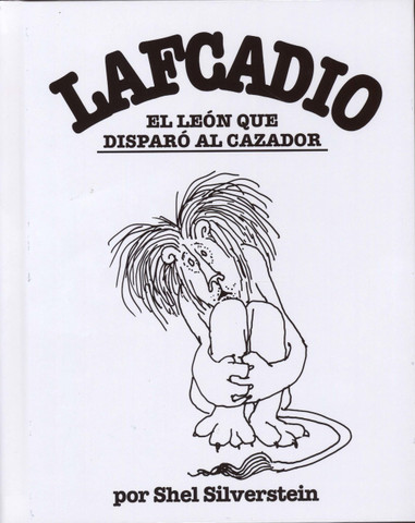 Lafcadio, el leon que disparó al cazador - Lafcadio, the Lion Who Shot Back