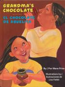 Grandma's Chocolate/El chocolate de abuelita