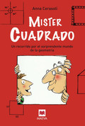Míster Cuadrado - Mr. Square