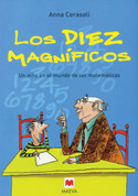 Los diez magníficos - The Magnificent Ten: A Child in the World of Math