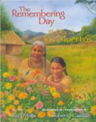 The Remembering Day/El Día de los Muertos
