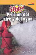 ¡Pop! Presión del aire y agua - Pop! Air and Water Pressure