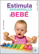 Estimula el desarrollo del bebé - Encourage Your Baby's Development