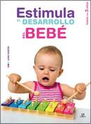 Estimula el desarrollo del bebé - Encourage Your Baby's Development
