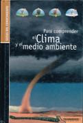 Para comprender el clima y el medio ambiente - Understanding Weather and the Environment