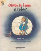 ¿Quién le teme al ratón? - Who's Afraid of the Mouse?