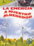 La energía a nuestro alrededor - Energy All Around