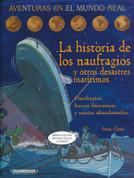La historia de los naufragios y otros desastres marítimos - The Story of Doomed Ships
