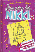 Diario de Nikki # 2 - Dork Diaries: Tales from a Not So Popular Party Girl