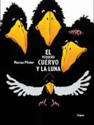 El pequeño cuervo y la luna - Little Raven and the Moon