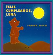 Feliz cumpleaños, luna - Happy Birthday, Moon