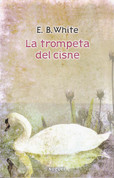 La trompeta del cisne - The Trumpet of the Swan