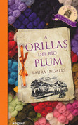 A orillas del Río Plum - On the Banks of Plum Creek