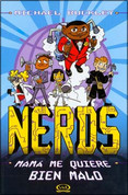 Nerds: Mamá me quiere bien malo - Nerds 2: M Is for Mama's Boy