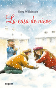 La casa de nieve - The Snow House