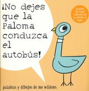 ¡No dejes que la paloma conduzca el autobús! - Don't Let the Pigeon Drive the Bus!