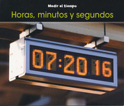 Horas, minutos y segundos - Hours, Minutes, and Seconds