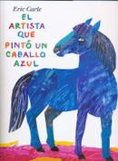 El artista que pintó un caballo azul - The Artist Who Painted a Blue Horse