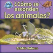 ¿Cómo se esconden los animales? - How Do Animals Hide?