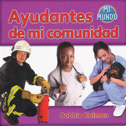 Ayudantes de mi comunidad - Helpers in My Community