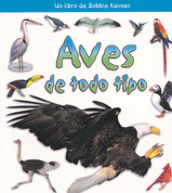 Aves de todo tipo - Birds of all Kinds
