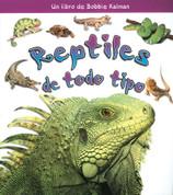 Reptiles de todo tipo - Reptiles of all Kinds