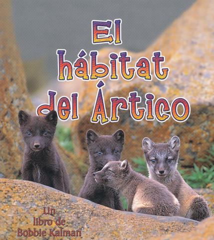 El hábitat del Ártico - The Arctic Habitat