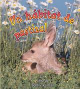 Un hábitat de pastizal - A Grassland Habitat
