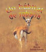 Un hábitat de sabana - A Savanna Habitat