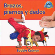Brazos, piernas y dedos - Arms and Legs, Fingers and Toes