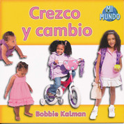 Crezco y cambio - I Am Growing and Changing