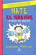 Nate el grande ataca de nuevo - Big Nate Strikes Again