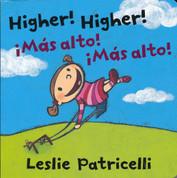Higher, Higher/Más alto, más alto -