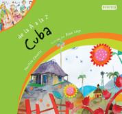 De la A a la Z Cuba - Cuba From A to Z