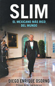 Slim: El mexicano más rico del mundo - Slim: The Richest Mexican in the World