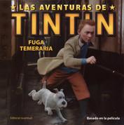 Las aventuras de Tintín: Fuga temeraria - The Adventures of Tintin: Tintin's Daring Escape