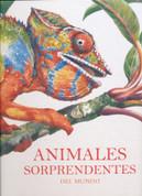 Animales sorprendentes del mundo - Amazing Animals from Around the World