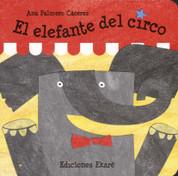 El elefante del circo - The Circus Elephant